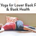 Essential Yin Yoga For Lower Back Pain Pictures