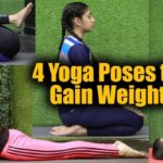 Guide Of Yoga Asanas To Gain Weight Images