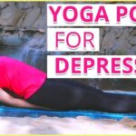 Most Important Yoga Poses For Anxiety And Depression Picture