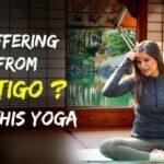Must Know Yoga Poses For Vertigo Images
